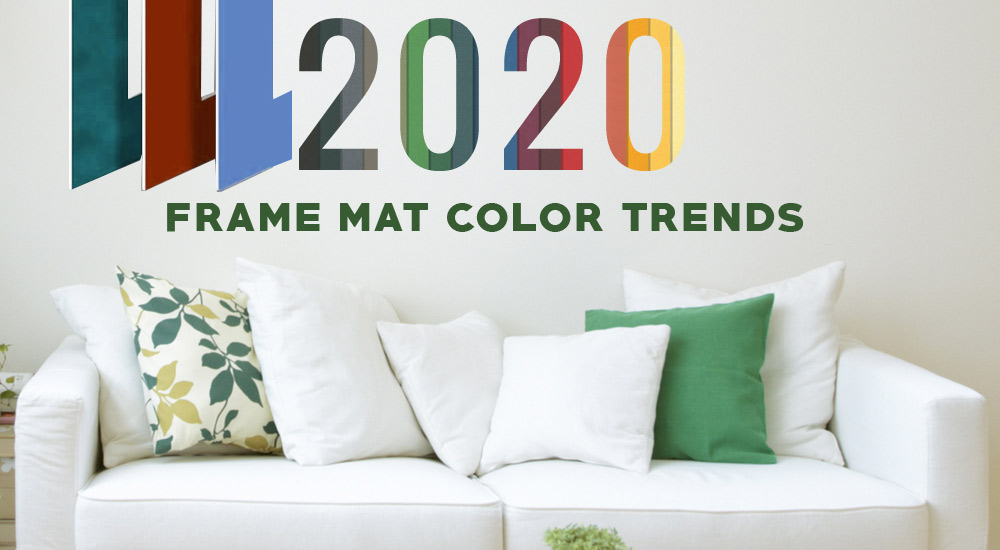 Make A Splash With These 2020 Frame Mat Color Trends!